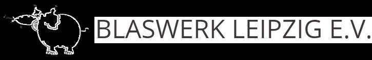 Blaswerk Leipzig e.V. -